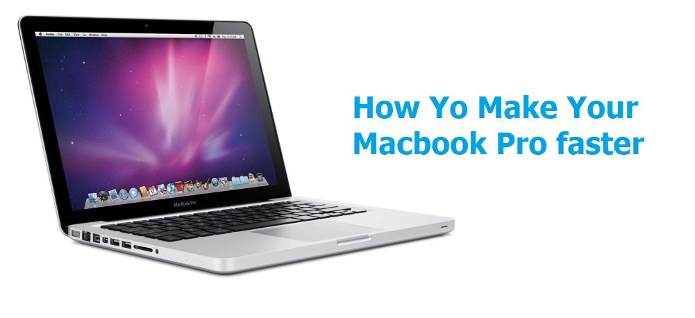 Speed Up Your Macbook pro