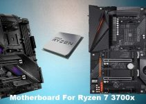 Best Motherboard For Ryzen 7 3700X in 2020