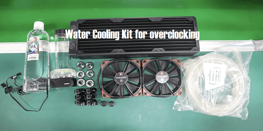Water Cooling Kit for overclocking Guide