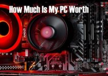 How Much Is My PC Worth? Pricing PC Correctly