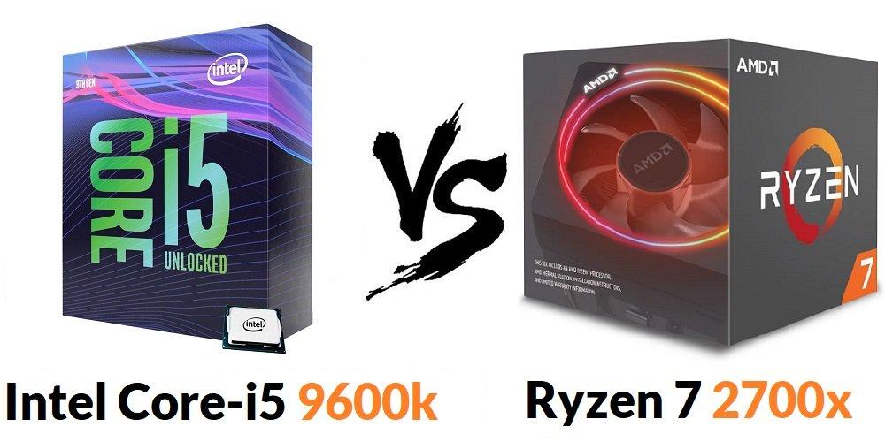 Intel Core-i5 9600k vs Ryzen 7 2700x Reviews