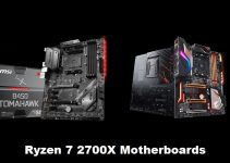 Best Motherboard For Ryzen 7 2700X in 2021 [8-Core Compatible]